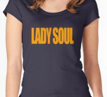 Lady Soul Women's Fitted Scoop T-Shirt
