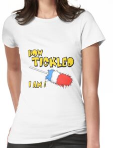 CHUCKLE MUSCLE TICKLER Womens Fitted T-Shirt