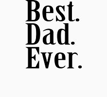 BEST DAD EVER Father's Day Funny Greatest Daddy Family Humor Men's Baseball ¾ T-Shirt