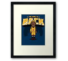 The King is Back Framed Print