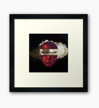 """""""business as usual"""" Framed Print"""