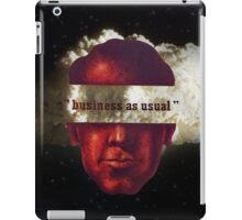 """business as usual"" iPad Case/Skin"