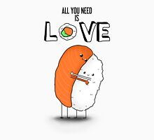 SUSHI / All You Need is LOVE Unisex T-Shirt