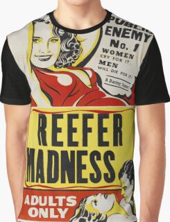 Reefer Madness - Marijuana campaign Graphic T-Shirt