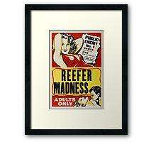 Reefer Madness - Marijuana campaign Framed Print