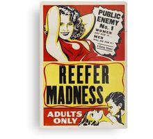 Reefer Madness - Marijuana campaign Metal Print