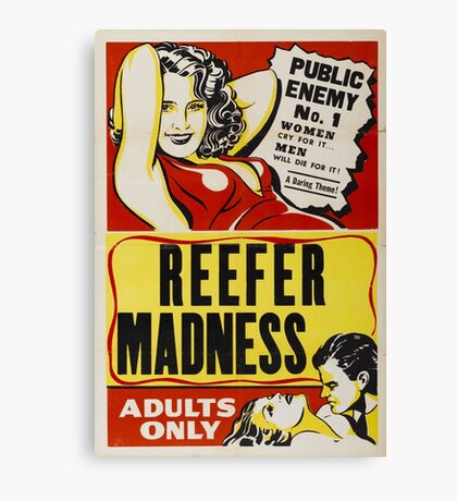 Reefer Madness - Marijuana campaign Canvas Print