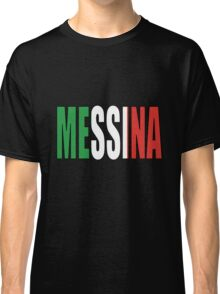 Messina. Classic T-Shirt