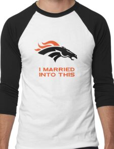Denver Broncos,T-Shirts,I Married Into This Men's Baseball ¾ T-Shirt