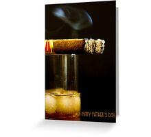 HAPPY FATHER'S DAY : Scotch & Cigar Greeting Card