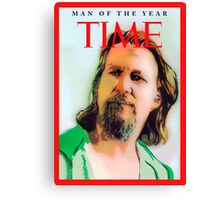 Time's Man of the year - The Big Lebowski Canvas Print