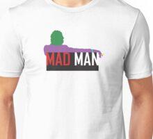 Mad Man Unisex T-Shirt