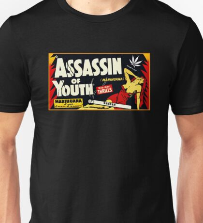 Assassin of Youth - marijuana shirt Unisex T-Shirt