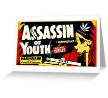 Assassin of Youth - marijuana shirt Greeting Card