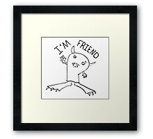 Cute Monster Drawing I'm Friend Framed Print