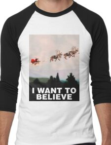 I Want to Believe, X-Files spoof Men's Baseball ¾ T-Shirt
