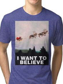 I Want to Believe, X-Files spoof Tri-blend T-Shirt