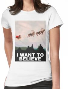 I Want to Believe, X-Files spoof Womens Fitted T-Shirt