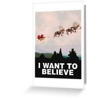 I Want to Believe, X-Files spoof Greeting Card