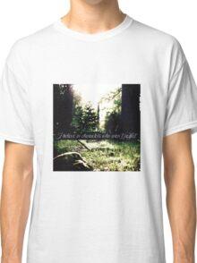 STANA KATIC, QUOTE #3 Classic T-Shirt