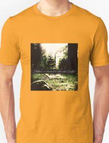 STANA KATIC, QUOTE #3 T-Shirt
