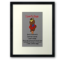 Owl Jolson  I love to Singa! Framed Print