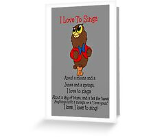 Owl Jolson  I love to Singa! Greeting Card