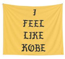 I FEEL LIKE KOBE II Wall Tapestry