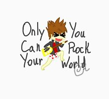 Rock out your world Unisex T-Shirt