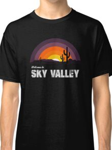 Welcome To Sky Valley Classic T-Shirt