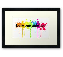 Love One Another Framed Print