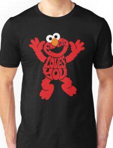 Elmo Loves you Unisex T-Shirt