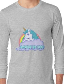 Always Be You Long Sleeve T-Shirt