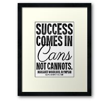 Canned Success Black Text T-shirts & Homewares Framed Print