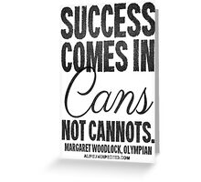 Canned Success Black Text T-shirts & Homewares Greeting Card