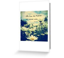 Poetic Life Greeting Card