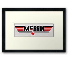 McBain!  Framed Print