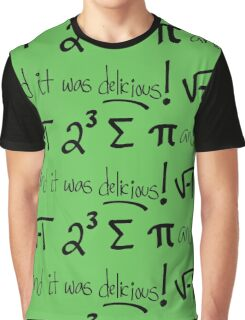 I Ate Some Pie Graphic T-Shirt