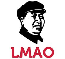 LMAO - Laughing MAO by artpolitic