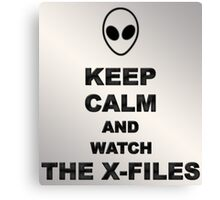 Keep Calm and Watch The X-Files Canvas Print