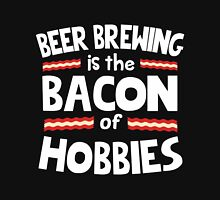 Beer Brewing Bacon of Hobbies Unisex T-Shirt