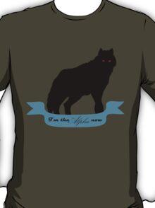 I'm the Alpha now T-Shirt