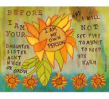 My Own Person Sunflower Photographic Print
