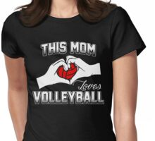 This Mom Loves Volleyball Womens Fitted T-Shirt