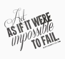 Impossible To Fail Black Text Quote T-shirts & Homewares One Piece - Short Sleeve