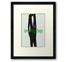 I am wedding incharge Framed Print