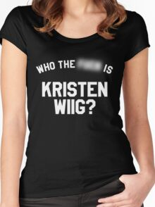 Who TF is Kristen Wiig? Women's Fitted Scoop T-Shirt