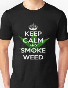 ~ Keep Calm & Smoke Weed ~  Unisex T-Shirt