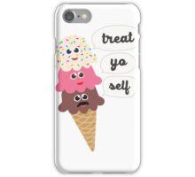Treat yo self - ice cream iPhone Case/Skin