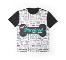 100% Purebred Dog Lover Graphic T-Shirt